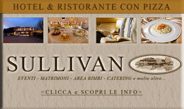 Sullivan, Elegante Hotel, Ristorante e Pizza a Ponte San Marco